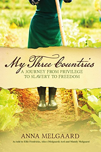 My Three Countries: A Journey from Privilege to Slavery to Freedom (English Edition)