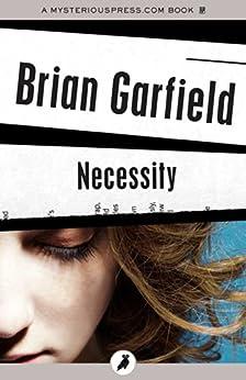 Necessity by [Garfield, Brian]