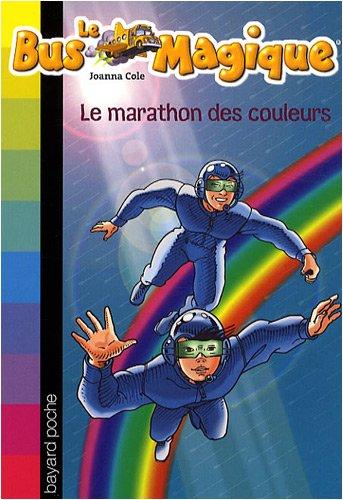 Le Bus Magique, Tome 17 : Le marathon des couleurs
