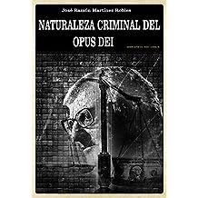 Naturaleza criminal del Opus Dei