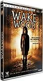 Wake wood / David Keating, Réal. | Keating, David. Monteur