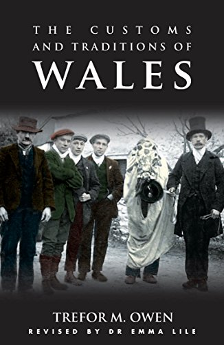 The Customs and Traditions of Wales: With an Introduction by Emma Lile (Pocket Guides)