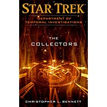Department of Temporal Investigations: The Collectors (Star Trek: Deep Space Nine) (English Edition)