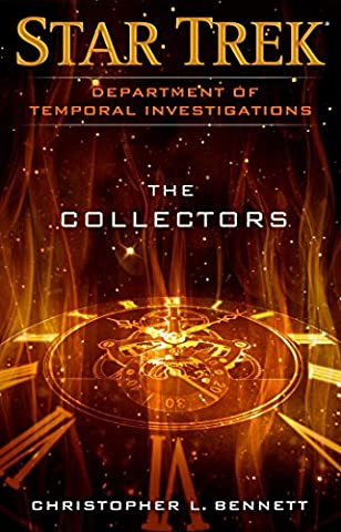 Department of Temporal Investigations: The Collectors (Star Trek: Deep Space Nine)