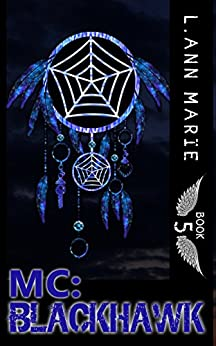 MC: Blackhawk: Book 5 (MC Series) by [Marie, L. Ann]