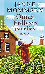 Omas Erdbeerparadies (Die Oma Imke Reihe, Band 4)