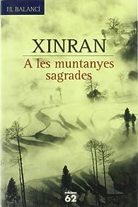 A les muntanyes sagrades par  Xinran