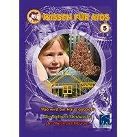 Wissen für Kids 5 ( 3 DVDs): Wie wird ein Haus gebaut/Die Welt der Geräusche/Der Weihnachtsbaum