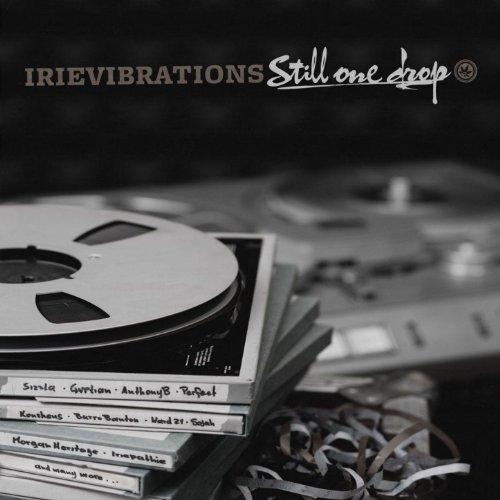 Irievibrations: Still One Drop