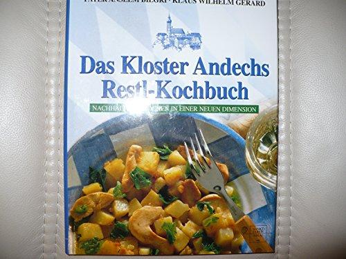 Das Kloster Andechs Restl-Kochbuch