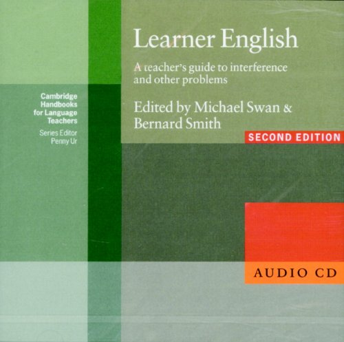 Learner English Audio CD: A Teachers Guide to Interference and Other Problems (Cambridge Handbooks for Language Teachers)