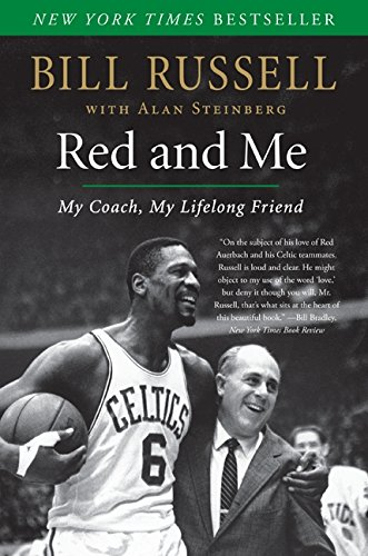 Red and Me: My Coach, My Lifelong Friend por Bill Russell