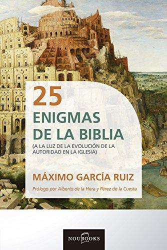 25 Enigmas de la Biblia: A la luz de la evolución de la autoridad en la iglesia