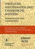 Westliche Heilpflanzen und Chinesische Medizin (Amazon.de)