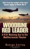 Woodbine Red Leader: A P-51 Ace in the Mediterranean Theater