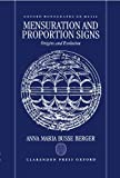 Mensuration and Proportion Signs: Origins and Evolution (Oxford Monographs on Music)