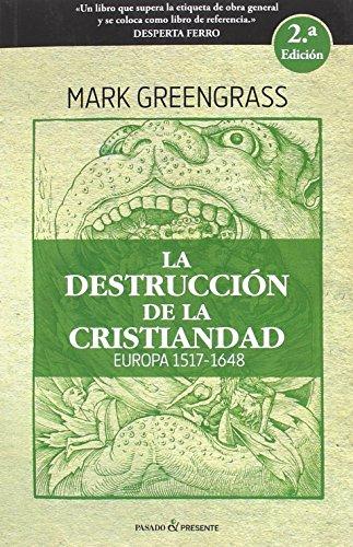 La destrucción de la cristiandad