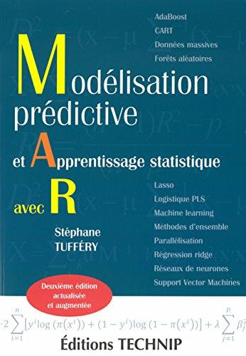 Modlisation Predictive et Apprentissage Statistique avec R (Deuxime dition)