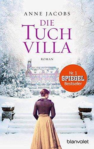 Buchcover Die Tuchvilla: Roman (Die Tuchvilla-Saga, Band 1)