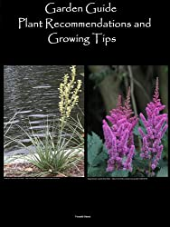 Garden Guide - Plant Recommendations and Growing Tips (English Edition)