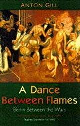Dance Between Flames