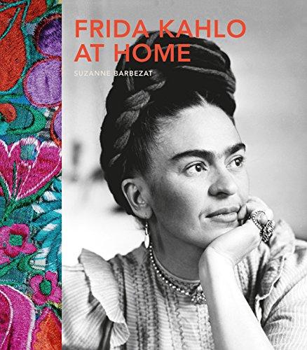 Frida Kahlo at Home por Suzanne Barbezat