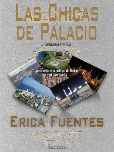 Las Chicas de Palacio por Erica Fuentes
