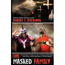 [ THE MASKED FAMILY ] BY Jeschonek, Robert ( AUTHOR )Jun-07-2012 ( Paperback )