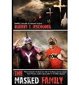 [ THE MASKED FAMILY ] BY Jeschonek, Robert ( AUTHOR )Jun-07-2012 ( Paperback )