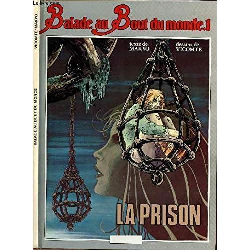 La Prison (Balade au bout du monde)