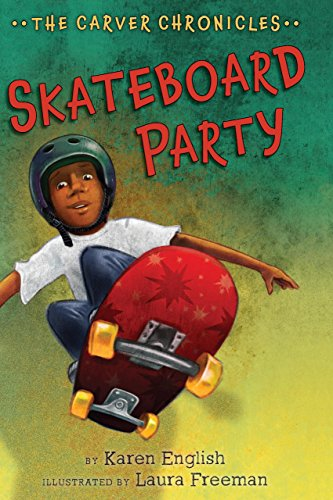 See Skateboard (Skateboard Party (The Carver Chronicles))