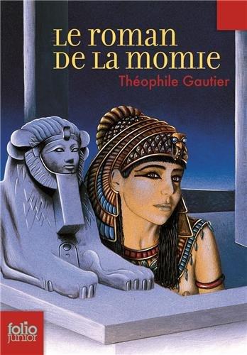 Le roman de la momie par Théophile Gautier
