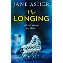 The Longing: A bestselling psychological thriller you won't be able to put down