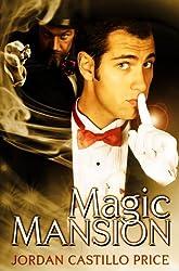 Magic Mansion by Jordan Castillo Price (2012-05-04)