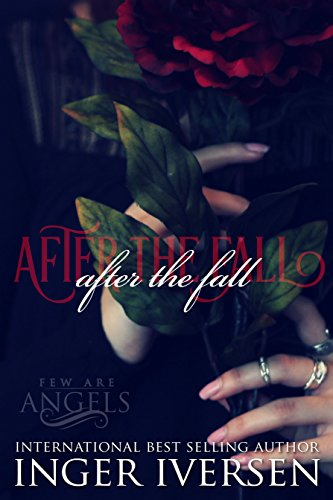 After the Fall: Ella and Kale (Few Are Angels Book 4)