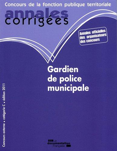Gardien de police municipale 2010-2011 -...