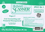 Solved Scanner CA IPCC Group-I Paper-3 Cost Accounting and Financial Management