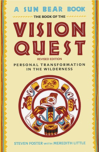 Book Of Vision Quest: Personal Transformation in the Wilderness (English Edition)