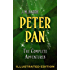 Peter Pan: The Complete Adventures (Illustrated Peter Pan, Peter Pan in Kensington Gardens, and The Little White Bird) (English Edition)