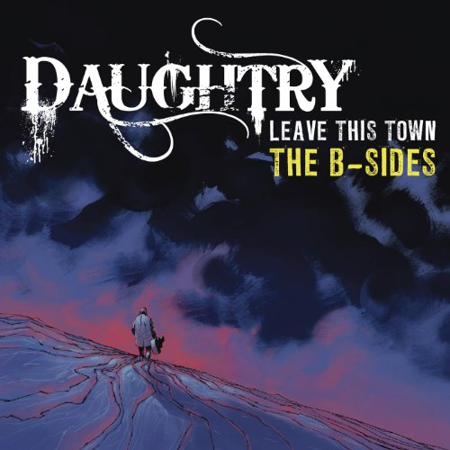 Leave This Town: The B-Sides