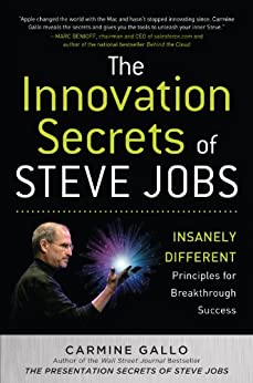 The Innovation Secrets of Steve Jobs: Insanely Different Principles for Breakthrough Success von [Gallo, Carmine]