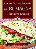 La cucina tradizionale della Romagna