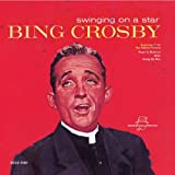 Songtexte von Bing Crosby - Swinging on a Star