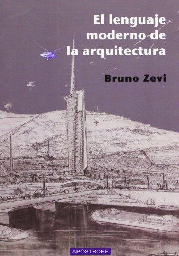 El Lenguaje Moderno De La Arquitectura (POSEIDON)