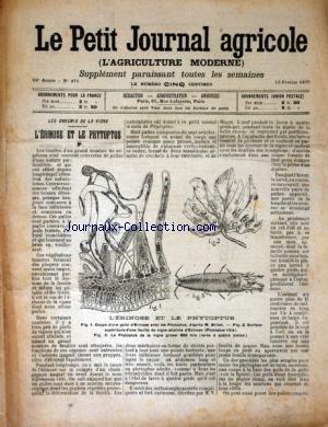 PETIT JOURNAL AGRICOLE (LE) [No 476] du 12/02/1905 - LES ENNEMIS DE LA VIGNE - L'ERINOSE ET LE PHYTOPTUS - LES CHAMPS - LA FERME - LES VIGNES - PETITES CULTURES par Collectif