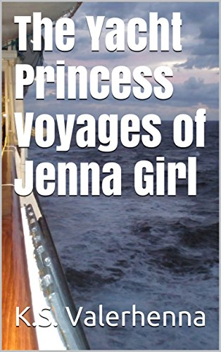 the-yacht-princess-voyages-of-jenna-girl-english-edition