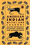 American Indian Myths and Legends (Pantheon Fairy Tales & Fantasies)