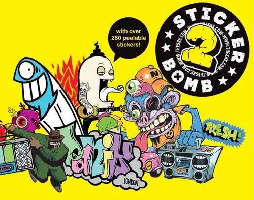 Stickerbomb 2 (Graffiti Sticker Book)