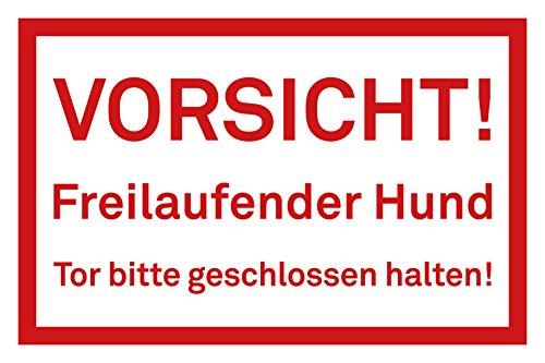 """Preisvergleich Produktbild Schild """"Vorsicht - Freilaufender Hund - Tor bitte geschlossen halten!"""", Größe: 30x20cm, Art. hin_242, Achtung, Vorsicht, Warnung, Hinweis auf Freilaufenden Hund, Tor schliessen"""