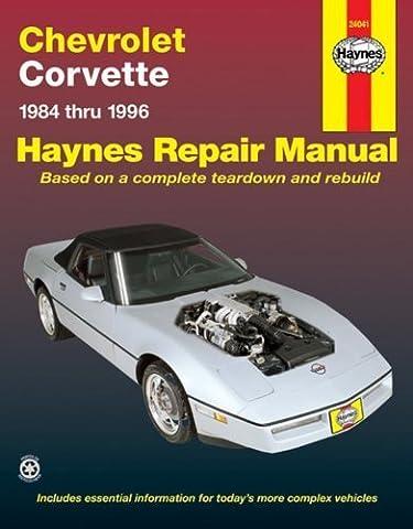 Chevrolet Corvette 1984 thru 1996 Automotive Repair Manual 1st (first) by Mike Stubblefield, John H. Haynes (1997) Paperback